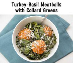 Turkey basil meatballs with collard greens