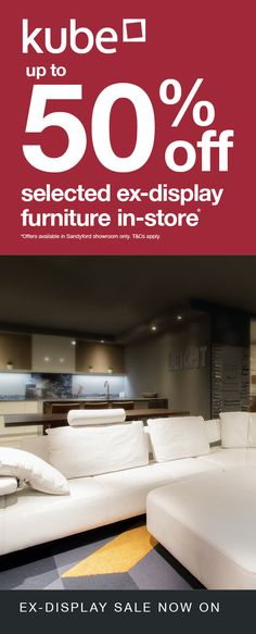 Only in our Kube Sandyford store - Don't miss this excellent opportunity for considerable savings, up to and more on Ex-display models. Here is a sampling of what is available on offer. Visit our Sandyford interiors showroom to view all deals. Cream Leather Sofa, Media Unit, Living Room Sets, Table And Chairs, Showroom, The Selection, Opportunity, Lounge, Interiors