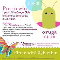 #Giveaway! Pin to win a 1-year membership to the Oruga Club at Monarca Language.   Monarca Language offers an inspiring collection of stimulating Spanish-language educational printables and resources for niños ages 2 to 6. Whether you practice with your child at home or teach in a school, practicing Spanish helps children attain higher levels of thinking and problem-solving while fostering a social and global understanding.