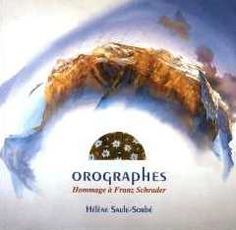 Hommage à Franz SCHRADER  Aquarelles de Hélène Saule Sorbé