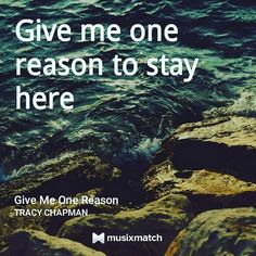 #TheBestOfLyricsCard  Give me one reason by #TracyChapman Photo credits…