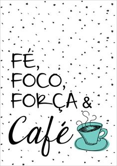 Poster fé e cafe | Touts Lettering Tutorial, Coffee Room, Happy Week End, Instagram Blog, Vintage Typography, Tumblr Wallpaper, Good Thoughts, Decoration, Decoupage