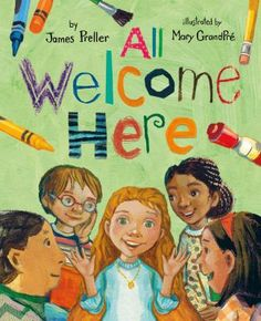All welcome here by James Preller. (New York : Feiwel and Friends, 2020). Christian Robinson, What To Write About, Little Library, School Librarian, Hair In The Wind, Rite Of Passage, Mentor Texts, Children's Picture Books, School Pictures
