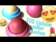 EOS SELBER MACHEN / DIY Lipbalm Lippenbalsam deutsch / By GossipGold - YouTube
