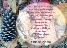 Leaves and Pine cone fall party invitations Fall Party Invitations, New Years Eve Invitations, Rehearsal Dinner Invitations, Rehearsal Dinners, Fall Birthday Parties, Fall Is Here, Pine Cone, Fall Leaves, New Years Eve Party