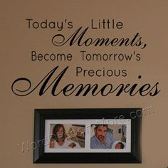 Today's Little Moments, Removable Wall Quote | Family Wall Word Art