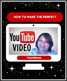 How To Make the Perfect Thumbnail for Your YouTube Videos | Basic Blog Tips