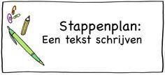 Stappenplan: een tekst schrijven. In woord en beeld uitgelegd, met download en printable.