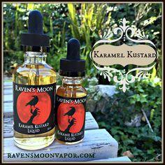 Our Raven's Moon Karamel Kustard Eliquid - available at Ravensmoonvapor.com