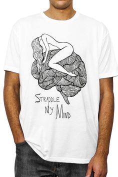 "Create.ture Men's Tshirt, ""Straddle My Mind""  www.create-ture.com    Brain"