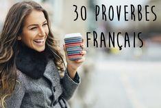 Proverbe français : 30 proverbes français qui nous mettent de bonne humeur