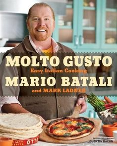 Molto Gusto: Easy Italian Cooking : A must have for any recipe collection