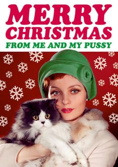 Merry Christmas from Me and My Pussy