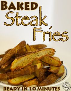 Baked Steak Fries - These look delicious!!!!!!