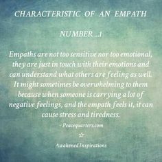 Characteristics of an Empath 4 Empath Traits, Intuitive Empath, Sensitive People, Highly Sensitive, Empath Abilities, Empathy Quotes, Broken Soul, Infj Infp, Isfj