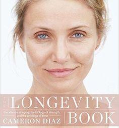 Download The Longevity Book Kindle, PDF, eBook, The Longevity Book by Cameron Diaz PDF, Kindle