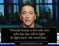 ". Donald Trump is the only one who has the will to fight. To fight back. We need that."" -- Scott Baio Amy Mek #YC #usa #merica #america #nyc #trump #basketofdeplorables #trump2016 #trump2016 #lessgovernment"