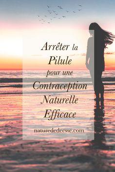 Comment Arrêter la Pilule pour une Contraception Naturelle Efficace