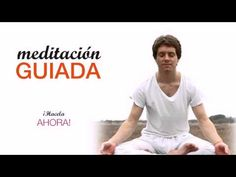 Meditación Guiada en español - YouTube