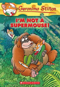 #Read11Books Geronimo Stilton #43: I'm Not a Supermouse
