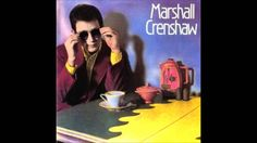 Marshall Crenshaw Someday, Someway (HQ). Forgot about this song and how much I liked it.