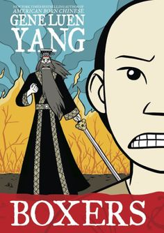 Boxers (Boxers & Saints Vol. 1) by Gene Luen Yang