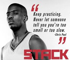 Keep practicing... ~Chris Paul~ Clippers