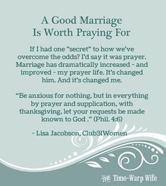 A Good Marriage is Worth Praying For... Amen!