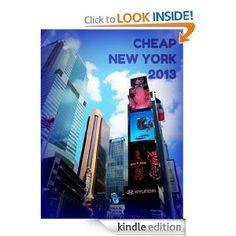 Amazon.com: Cheap New York 2013 (New York Guides) eBook: Carmen Voces: Kindle Store