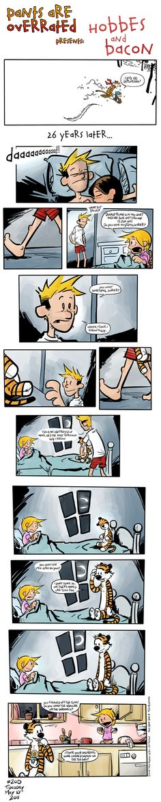 """""""Hobbes and Bacon"""" is a tribute comic strip based on Calvin and Hobbes, but 26 years later. Basically, it answers the question, """"What if Calvin grew up and had a daughter?"""""""