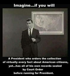 Sounds legit. For the Twilight Zone. Barack Obama, Twilight, Comical Conservative, Conservative Politics, 4th Amendment, Court Order, Current Events, Constitution, Right Wing