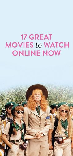 17 Great Movies To Watch Online Now