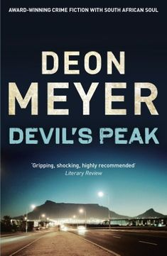 "Read ""Devil's Peak A Novel"" by Deon Meyer available from Rakuten Kobo. From rising South African thriller writer Deon Meyer, a gripping suspense novel about revenge, forgiveness, and the race. Best Crime Novels, Book 1, This Book, James Lee Burke, Kindle, The Falling Man, Crime Fiction, Peaceful Life, Freedom Fighters"