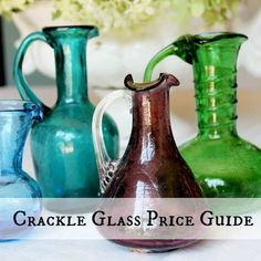 Antique & Vintage Crackle Glass Price Guide • Adirondack Girl @ Heart