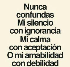 Nunca Confundas Mi Silencio