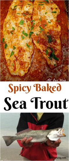 Sea Trout baked in a a spicy lemon sauce. A delicious and easy seafood dish.