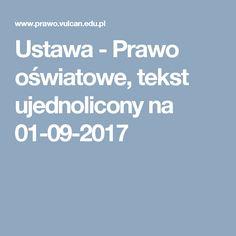 Ustawa - Prawo oświatowe, tekst ujednolicony na 01-09-2017