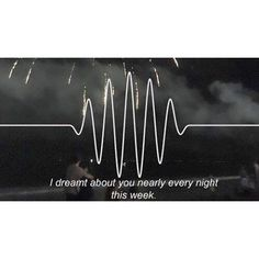 sam.rainey/2016/08/31 06:12:34/✌️- I'm sorry to interrupt. It's just I'm constantly on the cusp of trying to kiss you I don't know if you feel the same as I do But we could be together if you wanted to -🎧 #arcticmonkeys #am #doiwannaknow #alexturner #glynjones #matthelders #indierock #garagerock #postpunkrevival #lyrics #favoritesong #followforfollow #follow4follow #fff #likeforlike #like4like #lfl #followme