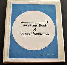 How to Create A Book of School Memories with Your Child Every Year!