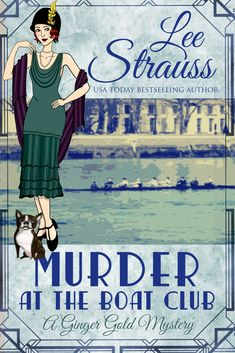 Murder at the Boat Club: a cozy historical mystery (A Ginger Gold Mystery Book Murder Mysteries, Cozy Mysteries, The Boat Club, Italian Gangster, Boston Terrier Names, Mystery Series, Agatha Christie, Free Reading, Free Books