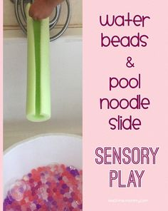 "Water Beads & Pool Noodle Slide Sensory Play, especially fun with adding water to the ""slide""! Sensory Rooms, Sensory Bags, Sensory Bottles, Sensory Activities, Sensory Play, Infant Activities, Activities For Kids, Sensory Table, Steam Activities"