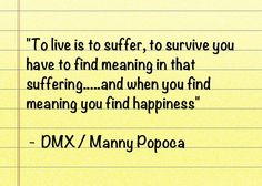 Life Quote From Myself Original Thought DMX