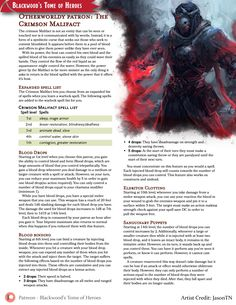 Community Voted Subclass - The Crimson Malifact: An otherwordly patron that is no less than a symbiotic curse that feeds on the blood of the enemies you kill with the power it gives you. Dungeons And Dragons Rules, Dungeons And Dragons Classes, Dnd Dragons, Dungeons And Dragons Homebrew, Dnd Character Sheet, Fantasy Character Design, Character Art, Dnd Races, Dnd Classes
