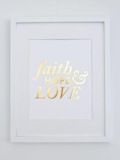 Faith, Hope & Love Print // Gold Foil | Lara Casey Shop