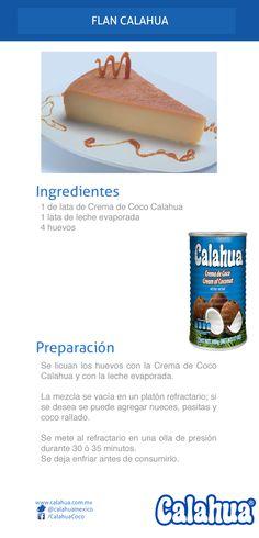 Añade a tus flanes el toque de la Crema de coco Calahua. ¡Deliciosamente original! Mexican Food Recipes, Sweet Recipes, Snack Recipes, Dessert Recipes, Cooking Recipes, Vanilla Desserts, No Bake Desserts, Delicious Desserts, Spanish Desserts
