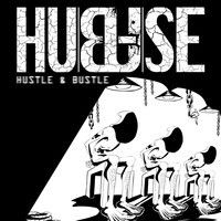 Hustle & Bustle EP by Hubuse on SoundCloud