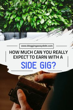 How Much Can You Really Expect to Earn with a Side Gig? Find People, Debt Free, You Really, Saving Money, Blogging, Canning, Save My Money, Money Savers, Home Canning