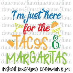 Cinco de Mayo Svg I'm Just Here for the Tacos and Margaritas Svg Happy Cinco De Mayo Svg Mexican Svg File Tacos Svg by CinnamonAndLime from Cinnamon&Lime. Find it now at http://ift.tt/2pGiWJo!