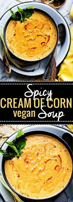 Spicy Vegan Cream of Corn soup! A vegan cream of corn soup that's nourishing, flavorful, and gluten free! So easy to make. Just roast then toss in a blender. Perfect vegetarian dish for anytime of year. Serve warm or chilled. Ready in 35 minutes and super Vegan Soups, Vegan Dishes, Vegetarian Recipes, Healthy Recipes, Vegetarian Dish, Easy Vegan Soup, Cream Of Corn Soup, Whole Food Recipes, Cooking Recipes