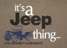"""It's a Jeep Thing"""" T-Shirt (Olive)"""